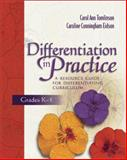 Differentiation in Practice : A Resource Guide for Differentiating Curriculum, Grades K-5, Tomlinson, Carol A. and Eidson, Caroline Cunningham, 0871207605