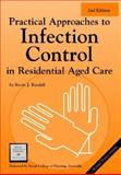 Practical Approaches to Infection Control in Residential Aged Care, Kendall, Kevin J., 0957987609
