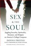 Sex and the Soul, Donna Freitas, 019974761X