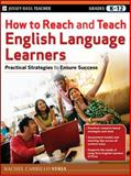 How to Reach and Teach English Language Learners, Rachel Carrillo Syrja, 0470767618