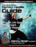 The Whiz Kid's Perfect Health Guide, Danny Singh, 1491217618