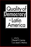 The Quality of Democracy in Latin America, , 158826761X