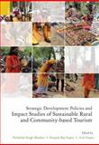 Strategic Development Policies and Impact Studies of Sustainable Rural and Community-Based Tourism, , 938060761X