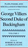 Plays, Poems, and Miscellaneous Writings associated with George Villiers, Second Duke of Buckingham, , 0198127618
