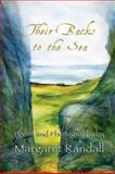 Their Backs to the Sea : Poems and Photographs, Randall, Margaret, 0916727610