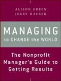 Managing to Change the World 2nd Edition