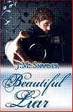 Beautiful Liar, J. Snyder, 1463587619