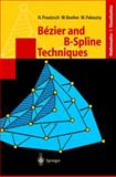 Bezier and B-Spline Techniques, Prautzsch, Hartmut and Boehm, Wolfgang, 3540437614