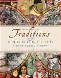 Traditions and Encounters : A Brief Global History, Bentley, Jerry and Ziegler, Herbert, 007740761X