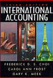 International Accounting, Choi, Frederick D. S. and Frost, Carol Ann, 0132607611