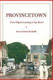 Provincetown, Karen Christel Krahulik, 0814747612