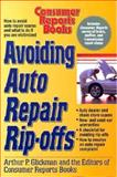 How to Protect Against Auto Repair Ripoffs, Glickman, Arthur P., 0890437610