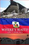 Where's Haiti?, Tipu V. Khan, 0988857618
