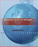 Information Systems for Managers : Text and Cases, Piccoli, Gabe, 1118057619