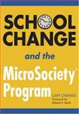 School Change and the Microsociety Program, Cherniss, Cary, 1412917611