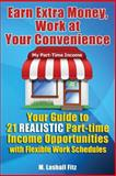 Earn Extra Money, Work at Your Convenience, M. Fitz, 1482077612