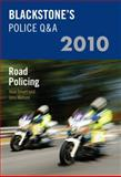 Road Policing 2010, Smart, Huw and Watson, John, 0199577617
