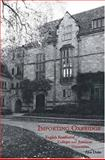 Importing Oxbridge : English Residential Colleges and American Universities, Duke, Alex, 0300067615