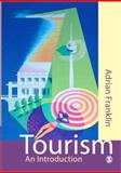 Tourism : An Introduction, Franklin, Adrian, 0761967613