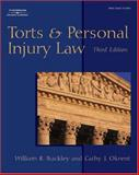 Torts and Personal Injury Law, Buckley, William R. and Okrent, Cathy J., 0766847616