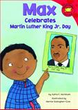Max Celebrates Martin Luther King Jr. Day, Adria F. Worsham, 1404847618