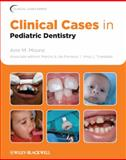 Clinical Cases in Pediatric Dentistry, , 0813807611