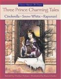 Three Prince Charming Tales, Marilyn Helmer, 1550747614
