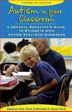 Autism in Your Classroom, Deborah Fein and Michelle A. Dunn, 1890627615