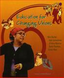 Education for Changing Unions, Bev Burke and JoJo Geronimo, 189635761X