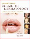Color Atlas of Cosmetic Dermatology : A Medical and Surgical Reference, Tsao, Sandy and Tannous, Zeina, 0071437614