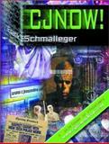 CJNow! : The Course Companion to www.cjnowonline.com, Schmalleger, Frank M., 0130907618