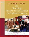 The SIOP Model for Teaching History-Social Studies to English Learners, Short, Deborah J. and Vogt, MaryEllen J., 0205627617