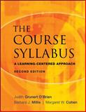 The Course Syllabus : A Learning-Centered Approach, Millis, Barbara J. and Cohen, Margaret W., 0470197617