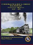 Chesapeake and Ohio Passenger Service 1847-1971, Thomas W. Dixon Jr, 0939487616