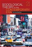 Sociological Theory in the Contemporary Era : Text and Readings, Appelrouth, Scott and Edles, Laura Desfor, 141298761X