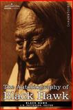 The Autobiography of Black Hawk, Hawk, Black, 1602067619
