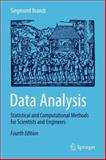 Data Analysis : Statistical and Computational Methods for Scientists and Engineers, Brandt, Siegmund, 3319037617