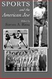 Sports and the American Jew 9780815627616
