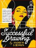 Successful Drawing, Andrew Loomis, 0857687611