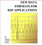 New Data Formats for DSP Applications, Richey, Manuel, 0981717616