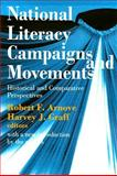 National Literacy Campaigns and Movements : Historical and Comparative Perspectives, , 1412807611