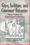 Gays, Lesbians, and Consumer Behavior 9781560247616