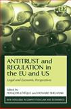 Antitrust and Regulation in the EU and US, , 1847207618
