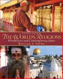 The World's Religions : Worldviews and Contemporory Issues, Young, William A., 0205917615