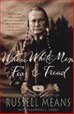Where White Men Fear to Tread 4th Edition