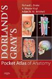 Dorland's/Gray's Pocket Atlas of Anatomy, Drake, Richard and Vogl, A. Wayne, 0443067619