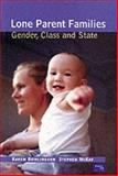 Lone Parent Families : Women, Children and the State, Rowlingson, Karen and McKay, Stephen, 0582287618