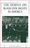 The Debate on Black Civil Rights in America, Verney, Kevern, 0719067618