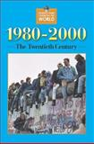 Events That Changed the World - 1980-2000 9780737717617