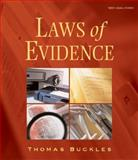 Laws of Evidence, Buckles, Thomas, 0766807614